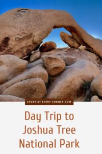 Joshua Tree National Park - Arch Rock